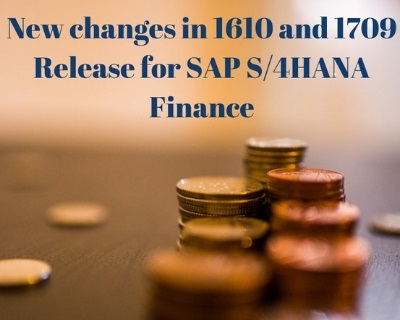 new changes in 1610 and 1709 s/4hana releases