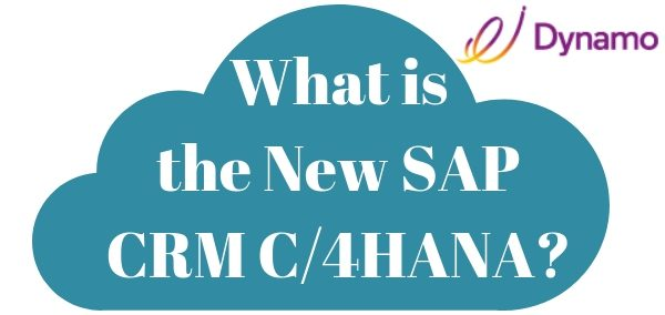 What is the new SAP CRM C/4HANA