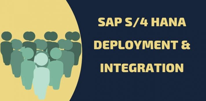 SAP s/4hana deployment integration