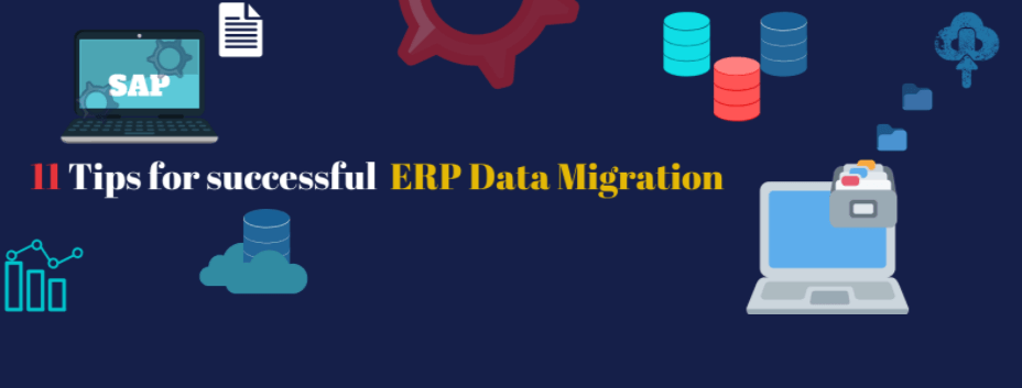 11 Tips for successful ERP Data Migration
